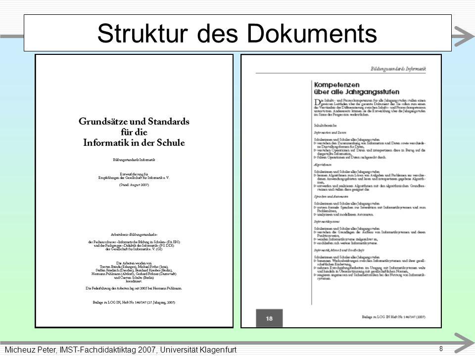 Micheuz Peter, IMST-Fachdidaktiktag 2007, Universität Klagenfurt 8 Struktur des Dokuments