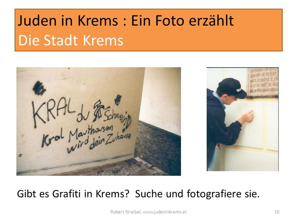 Juden in Krems : Ein Foto erzählt Die Stadt Krems Gibt es Grafiti in Krems.