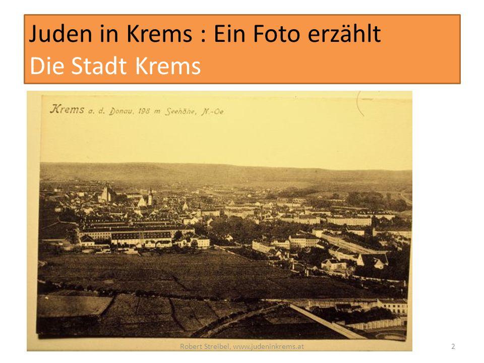 Juden in Krems : Ein Foto erzählt Die Stadt Krems Robert Streibel, www.judeninkrems.at2