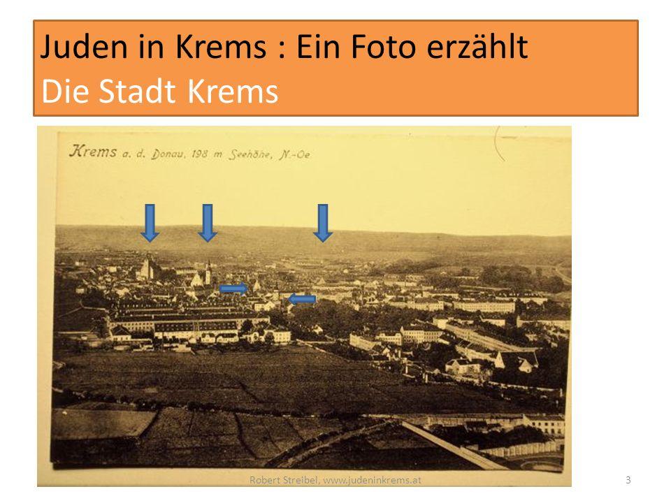 Juden in Krems : Ein Foto erzählt Die Stadt Krems Robert Streibel, www.judeninkrems.at3