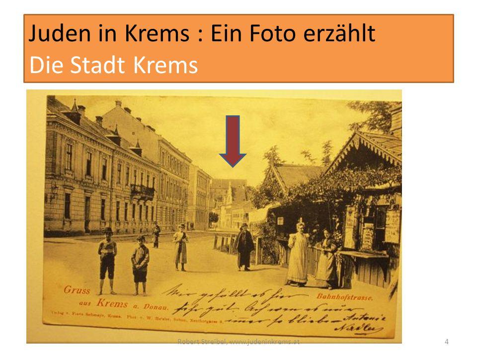 Juden in Krems : Ein Foto erzählt Die Stadt Krems Robert Streibel, www.judeninkrems.at4