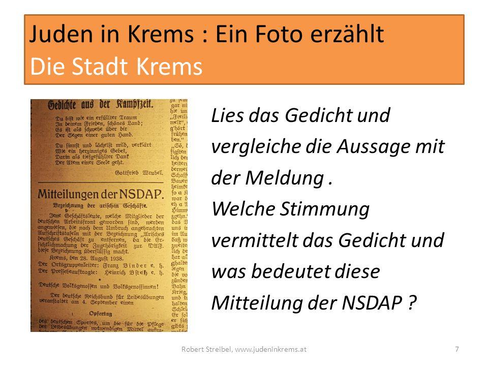 Juden in Krems : Ein Foto erzählt Die Stadt Krems Lies das Gedicht und vergleiche die Aussage mit der Meldung.