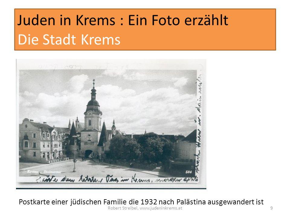 Juden in Krems : Ein Foto erzählt Die Stadt Krems Postkarte einer jüdischen Familie die 1932 nach Palästina ausgewandert ist Robert Streibel, www.judeninkrems.at9
