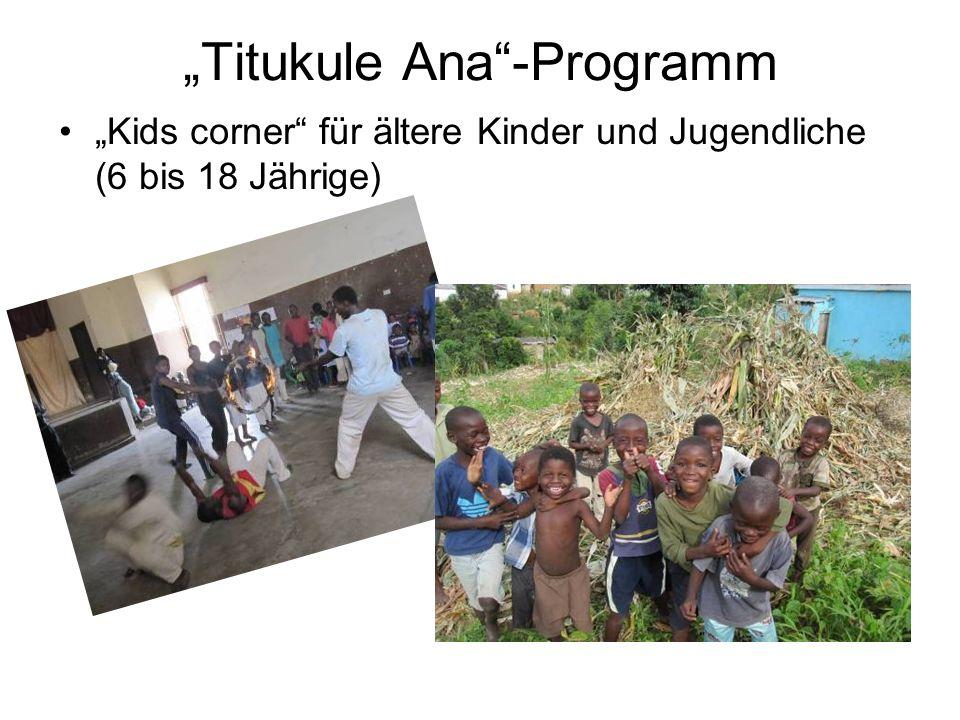 Titukule Ana-Programm Kids corner für ältere Kinder und Jugendliche (6 bis 18 Jährige)