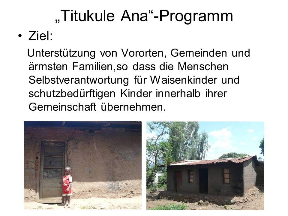 Ziel: Unterstützung von Vororten, Gemeinden und ärmsten Familien,so dass die Menschen Selbstverantwortung für Waisenkinder und schutzbedürftigen Kinder innerhalb ihrer Gemeinschaft übernehmen.