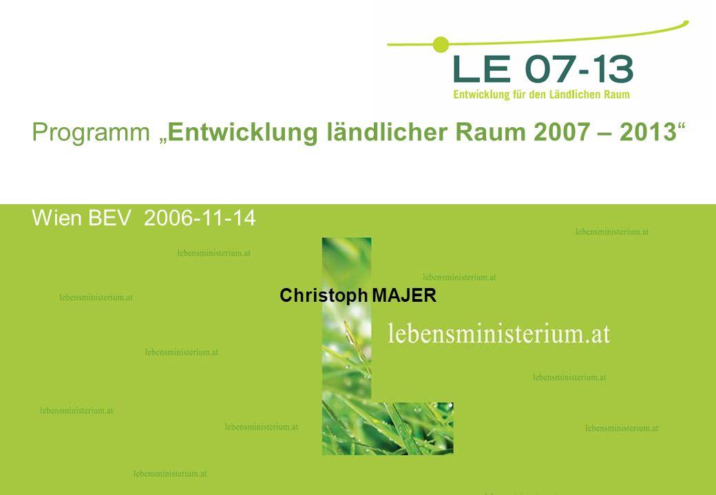 Seite 102.03.2014 Hier steht ein Rubriktisches Foto Programm Entwicklung ländlicher Raum 2007 – 2013 Christoph MAJER Wien BEV 2006-11-14