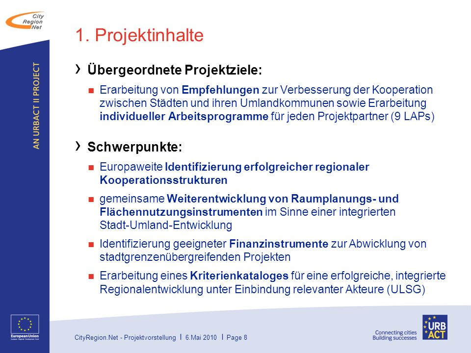 CityRegion.Net - Projektvorstellung I 6.Mai 2010 I Page 9 Inhalt 1.