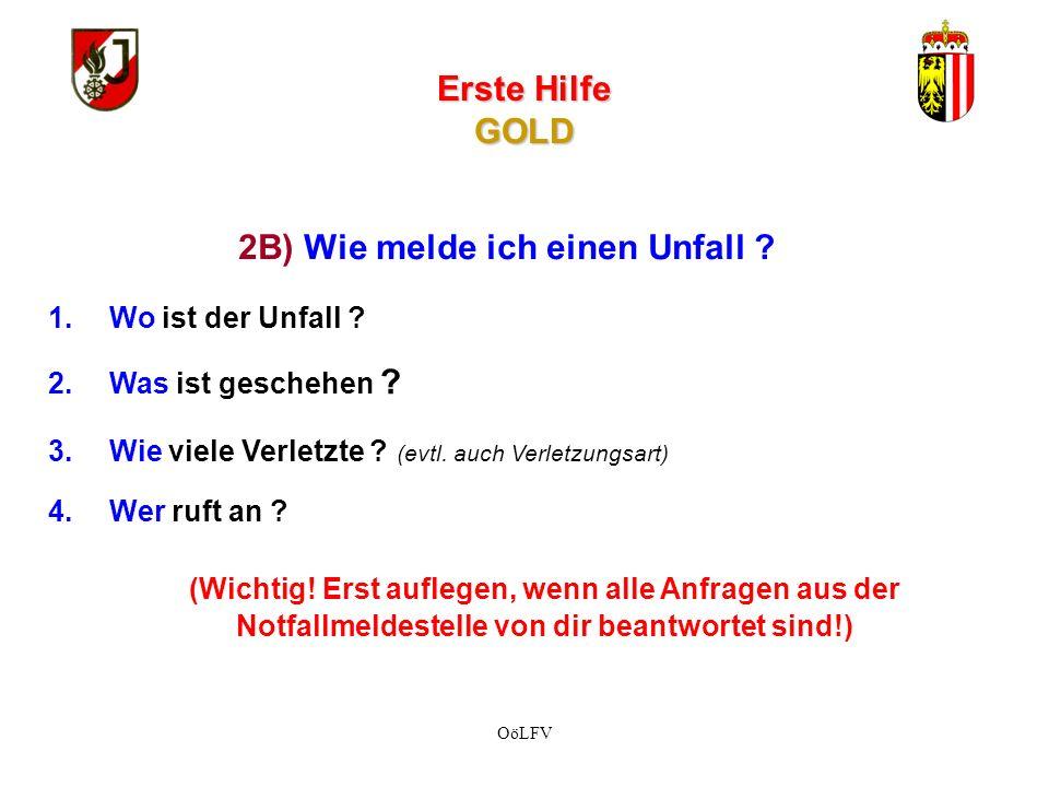 Erste Hilfe GOLD 1.Absichern der Unfallstelle 2.
