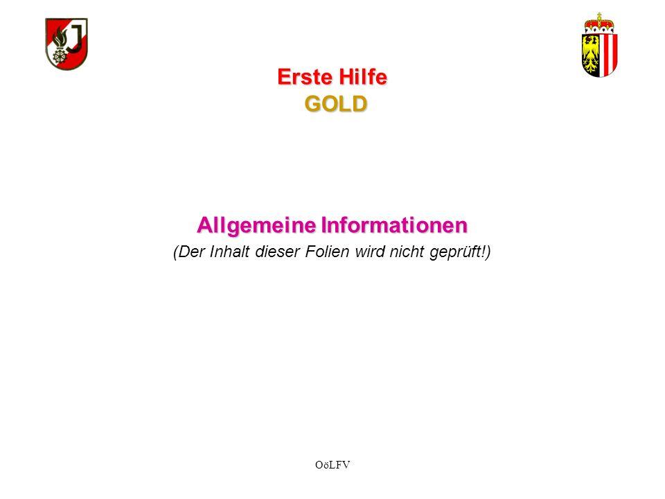 WISSENSTEST FEUERWEHRJUGEND OBERÖSTERREICH STATION: Erste Hilfe GOLD Überarbeitet 05/2010 LFA Dr.