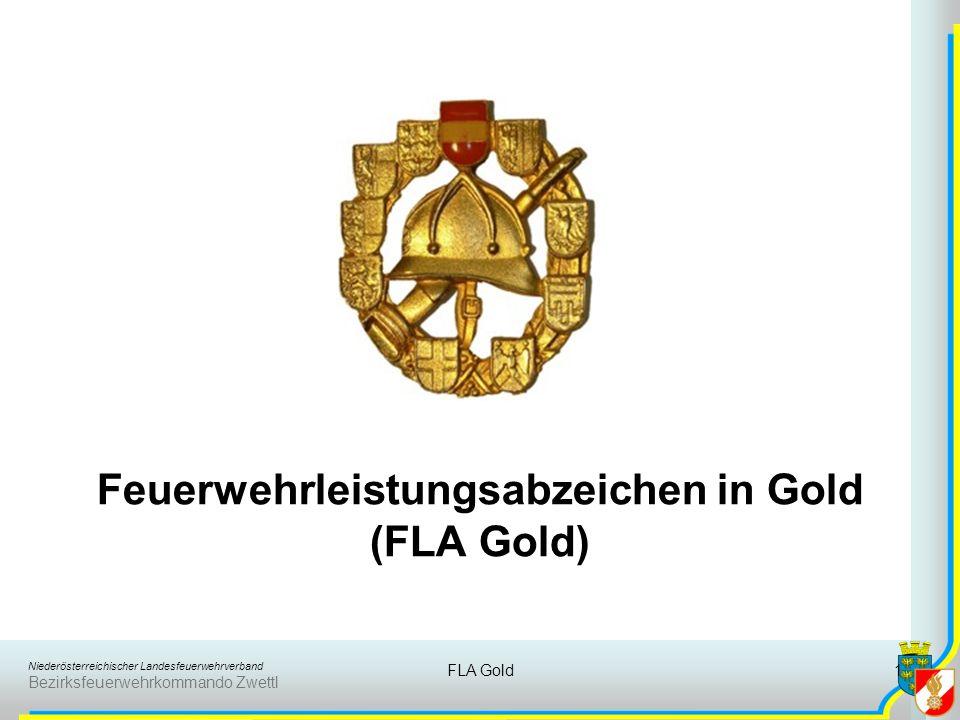 Niederösterreichischer Landesfeuerwehrverband Bezirksfeuerwehrkommando Zwettl FLA Gold1 Feuerwehrleistungsabzeichen in Gold (FLA Gold)