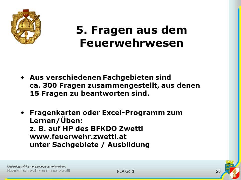 Niederösterreichischer Landesfeuerwehrverband Bezirksfeuerwehrkommando Zwettl FLA Gold19 4. Formulieren und Geben von Befehlen B) als Einsatzleiter De