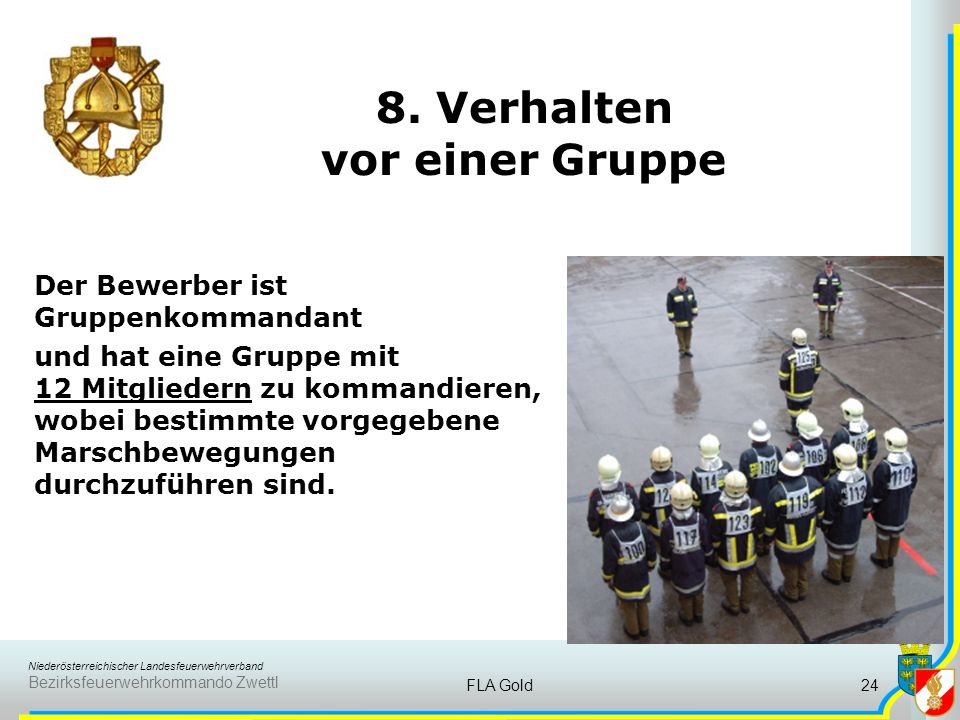 Niederösterreichischer Landesfeuerwehrverband Bezirksfeuerwehrkommando Zwettl FLA Gold23 7. Praktische Einsatztätigkeiten B) Hindernisstrecke Hinderni