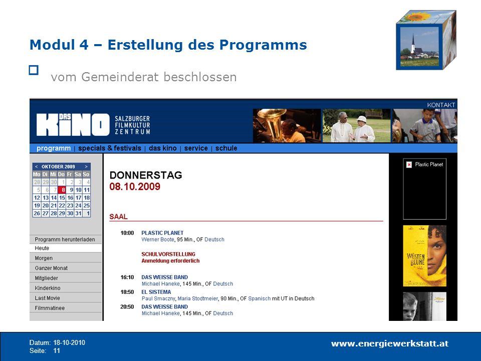 www.energiewerkstatt.at Datum:18-10-2010 Seite:11 Modul 4 – Erstellung des Programms vom Gemeinderat beschlossen