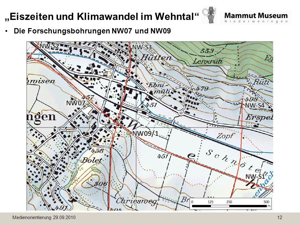 Medienorientierung 29.09.2010 12 Eiszeiten und Klimawandel im Wehntal Die Forschungsbohrungen NW07 und NW09