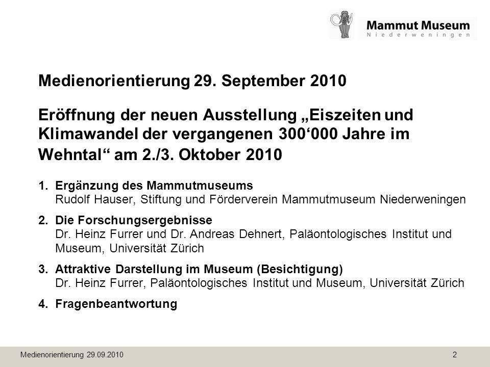 Medienorientierung 29.09.2010 23 Eiszeiten und Klimawandel im Wehntal Schaubilder der Klimageschichte – 8: vor ca.