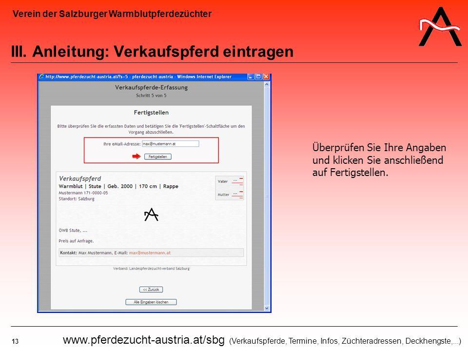 Verein der Salzburger Warmblutpferdezüchter 13 www.pferdezucht-austria.at/sbg (Verkaufspferde, Termine, Infos, Züchteradressen, Deckhengste,...) III.