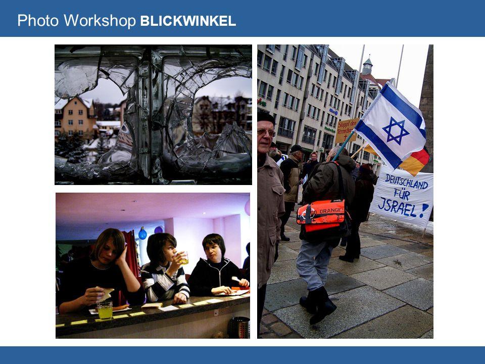 Fotoworkshop BLICKWINKEL Photo Workshop BLICKWINKEL
