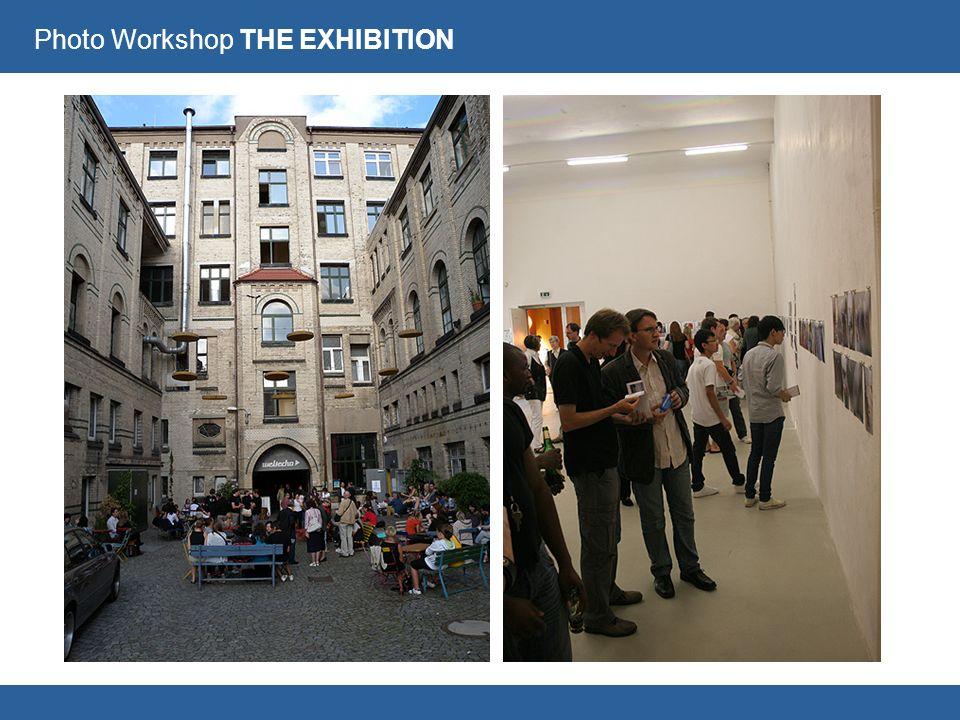 Photo Workshop THE EXHIBITION