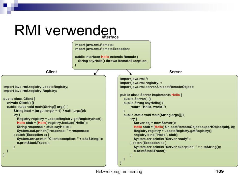 RMI verwenden Netzwerkprogrammierung 109