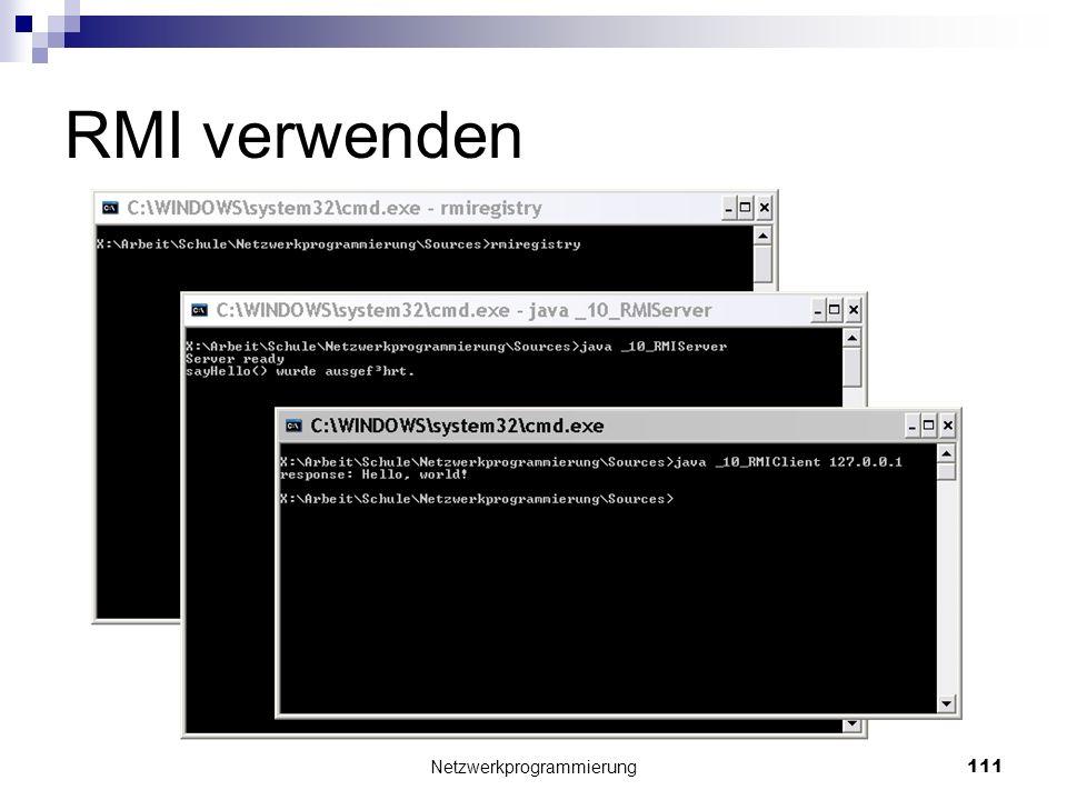 RMI verwenden Netzwerkprogrammierung 111