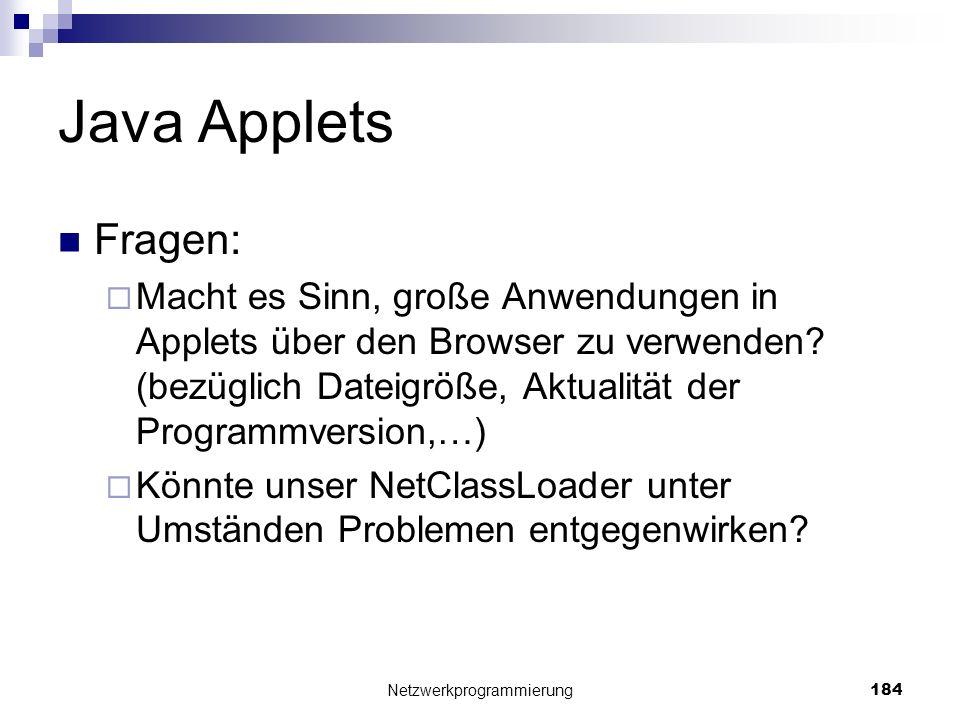 Java Applets Fragen: Macht es Sinn, große Anwendungen in Applets über den Browser zu verwenden? (bezüglich Dateigröße, Aktualität der Programmversion,