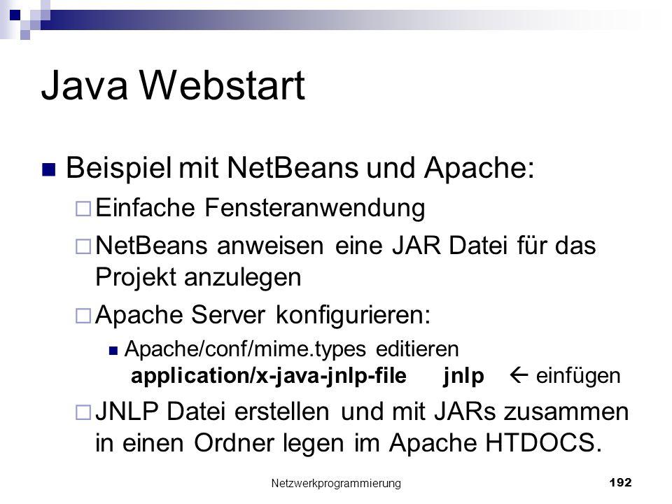 Java Webstart Beispiel mit NetBeans und Apache: Einfache Fensteranwendung NetBeans anweisen eine JAR Datei für das Projekt anzulegen Apache Server kon