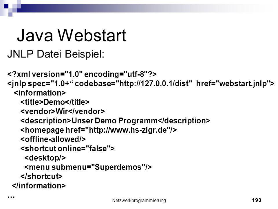 Java Webstart JNLP Datei Beispiel: Demo Wir Unser Demo Programm … Netzwerkprogrammierung 193