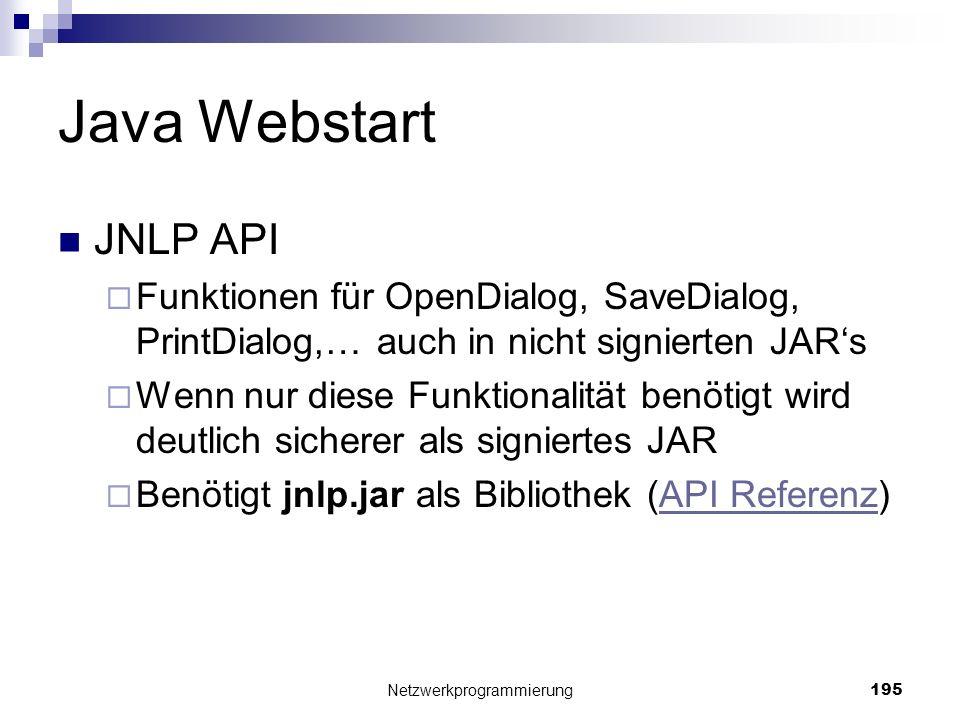 Java Webstart JNLP API Funktionen für OpenDialog, SaveDialog, PrintDialog,… auch in nicht signierten JARs Wenn nur diese Funktionalität benötigt wird
