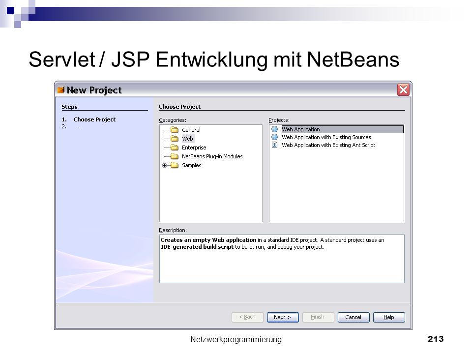 Servlet / JSP Entwicklung mit NetBeans Netzwerkprogrammierung 213