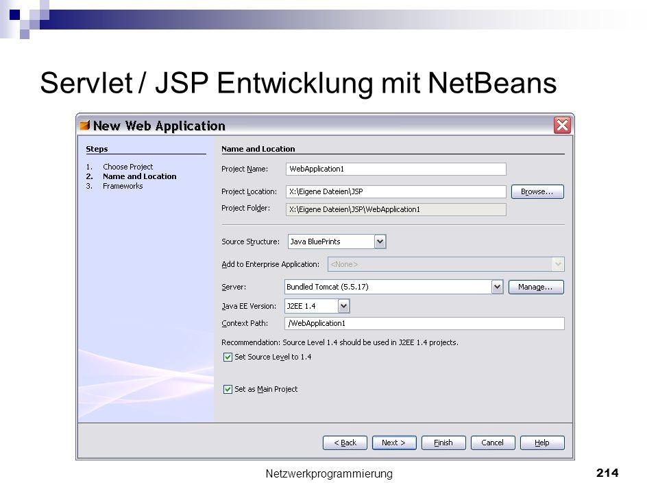 Servlet / JSP Entwicklung mit NetBeans Netzwerkprogrammierung 214