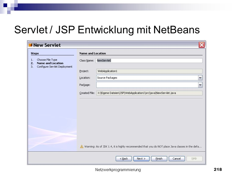 Servlet / JSP Entwicklung mit NetBeans Netzwerkprogrammierung 218