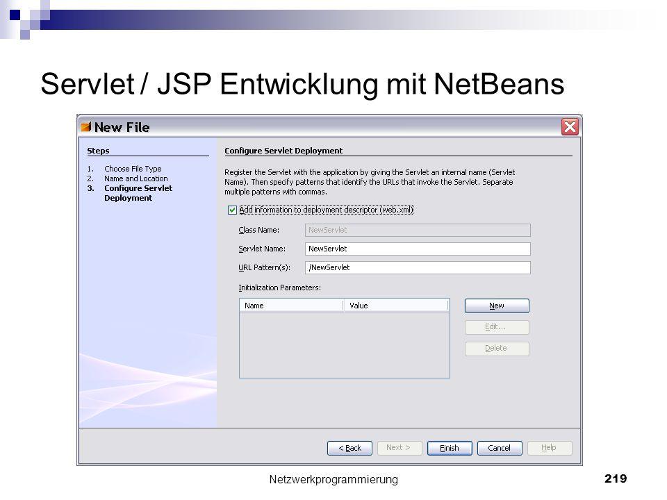Servlet / JSP Entwicklung mit NetBeans Netzwerkprogrammierung 219