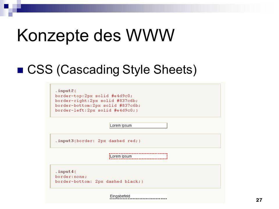 Konzepte des WWW CSS (Cascading Style Sheets) Netzwerkprogrammierung 27
