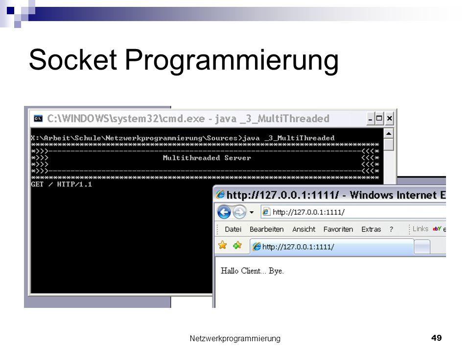 Socket Programmierung Netzwerkprogrammierung 49