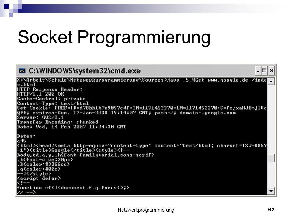 Socket Programmierung Netzwerkprogrammierung 62