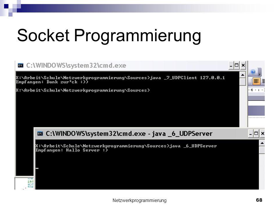 Socket Programmierung Netzwerkprogrammierung 68