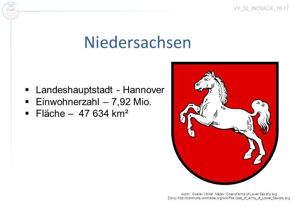 Niedersachsen VY_32_INOVACE_16-17 Landeshauptstadt - Hannover Einwohnerzahl – 7,92 Mio. Fläche – 47 634 km² Autor: Gustav Völker, Název: Coat of arms