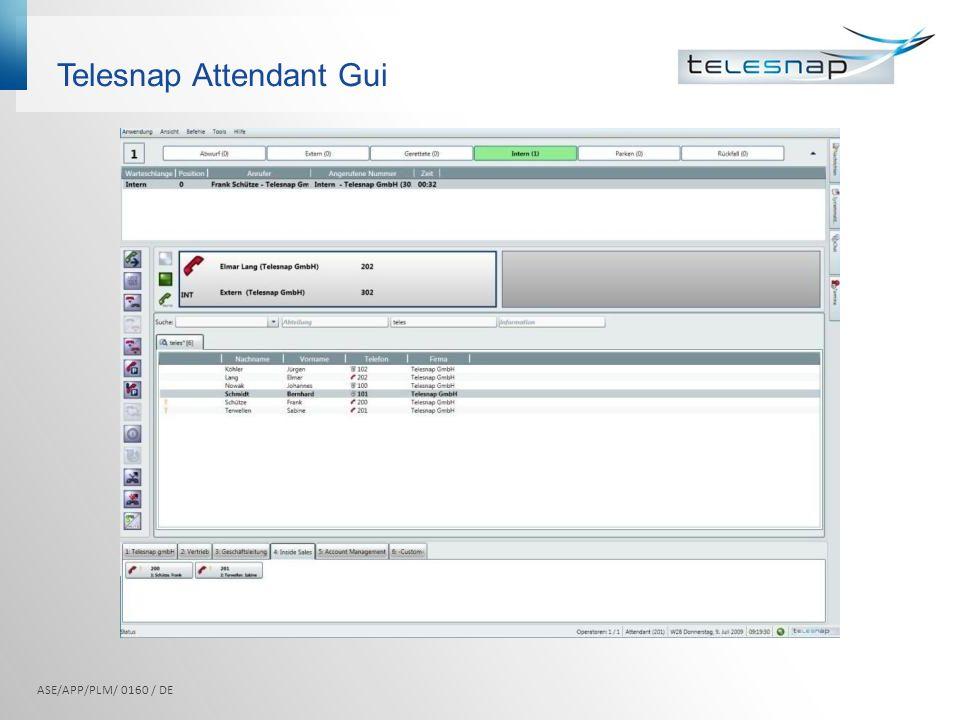 Telesnap Attendant Gui ASE/APP/PLM/ 0160 / DE