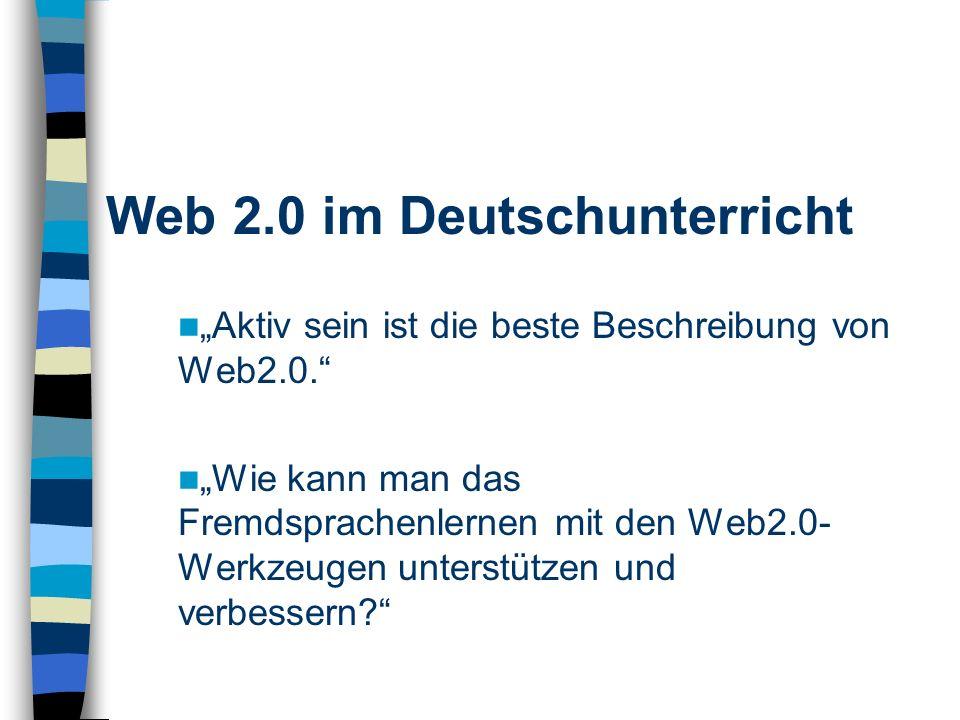 Aktiv sein ist die beste Beschreibung von Web2.0.