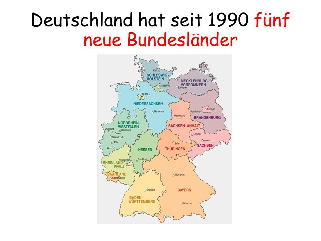 Deutschland hat seit 1990 fünf neue Bundesländer