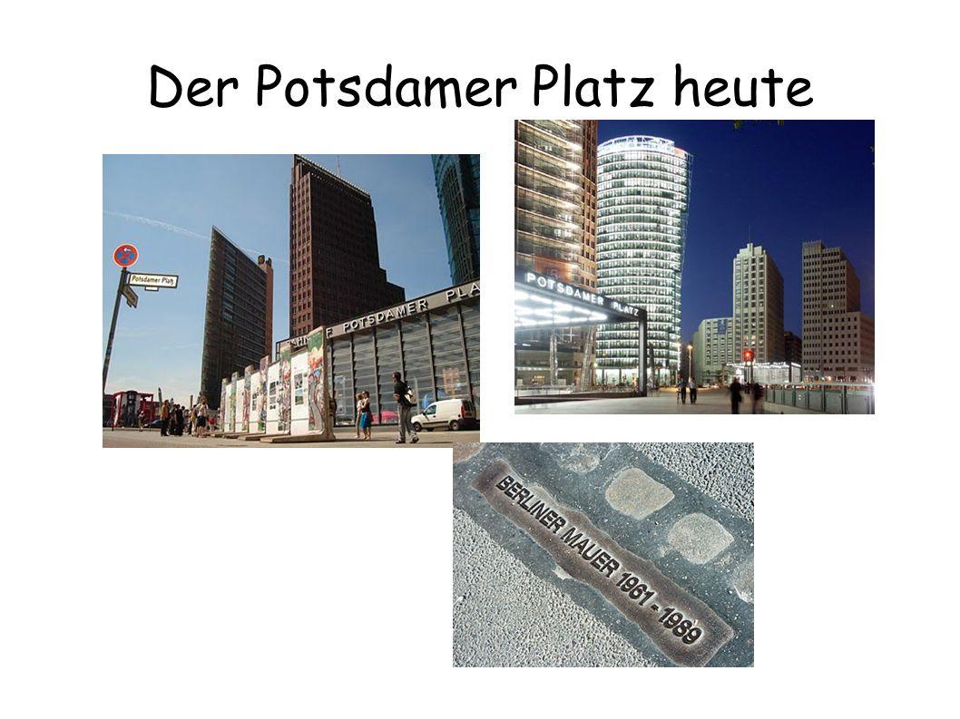 Der Potsdamer Platz heute