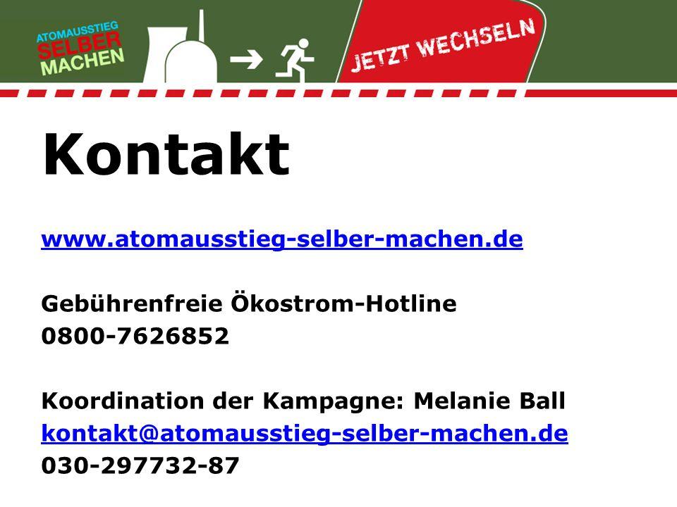 Kontakt www.atomausstieg-selber-machen.de Gebührenfreie Ökostrom-Hotline 0800-7626852 Koordination der Kampagne: Melanie Ball kontakt@atomausstieg-sel