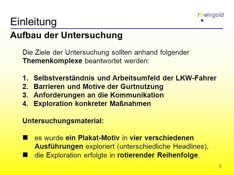 6 Einleitung Stichprobe und Quotierung Es wurden 40 LKW-Fahrer (Berufskraftfahrer) mittels psychologischer Tiefeninterviews (Dauer 1,5 bis 2 Std.) befragt.