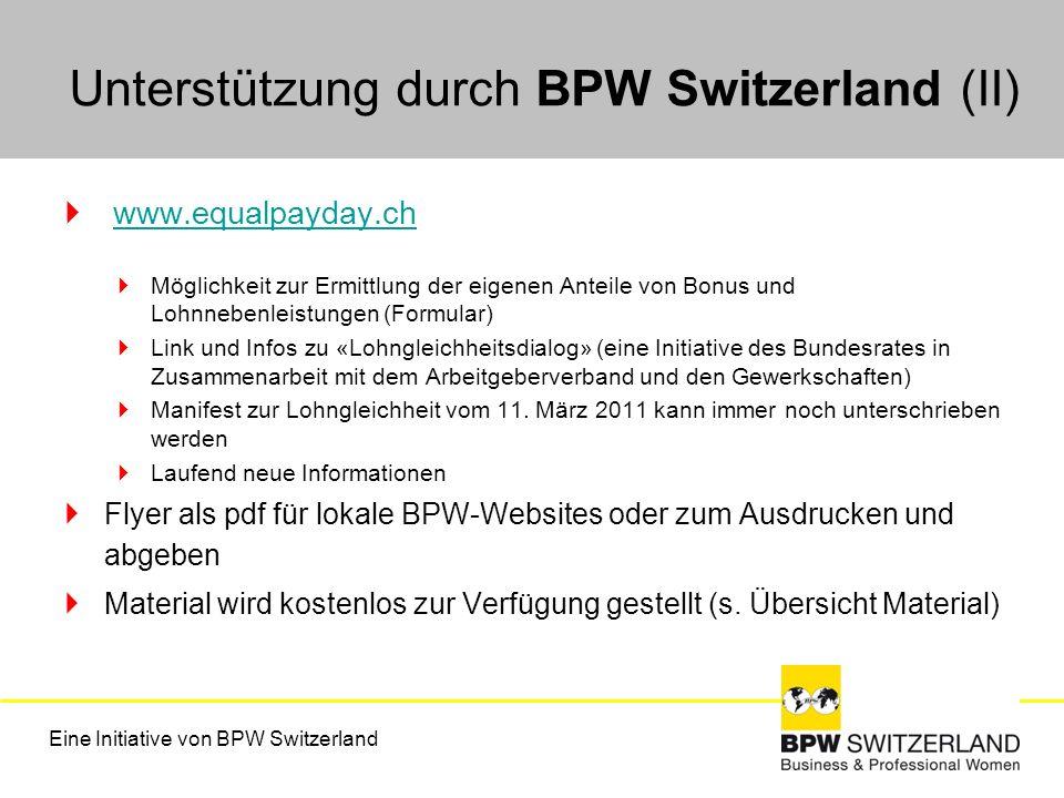 Unterstützung durch BPW Switzerland (II) www.equalpayday.ch Möglichkeit zur Ermittlung der eigenen Anteile von Bonus und Lohnnebenleistungen (Formular