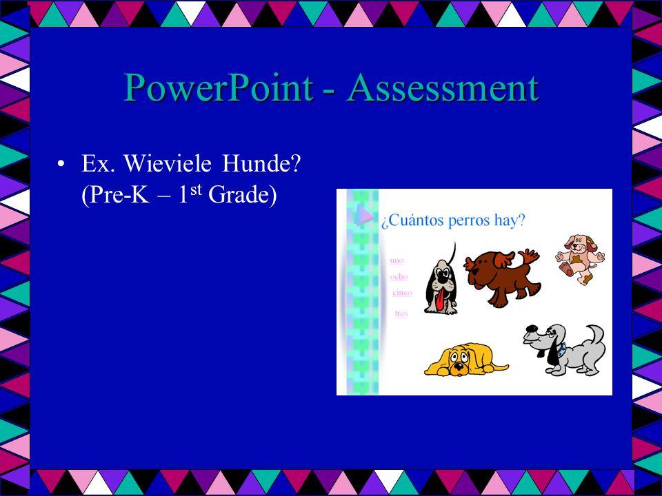 PowerPoint - Assessment Ex. Wieviele Hunde (Pre-K – 1 st Grade)