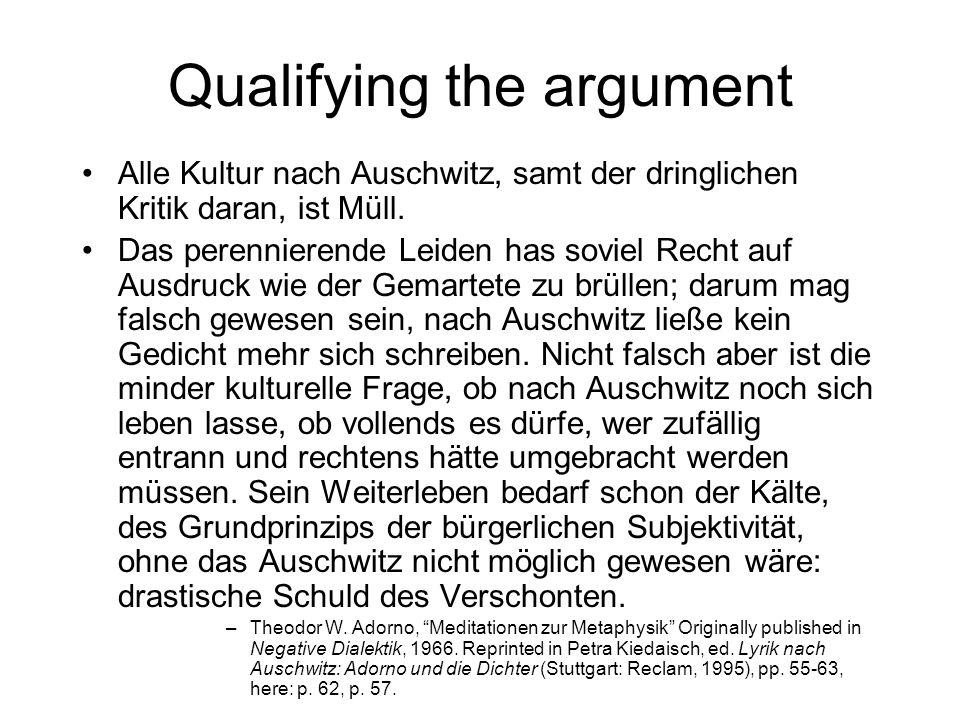 Qualifying the argument Alle Kultur nach Auschwitz, samt der dringlichen Kritik daran, ist Müll.