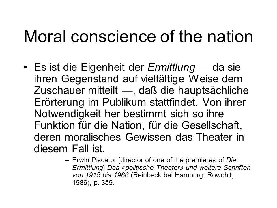 Moral conscience of the nation Es ist die Eigenheit der Ermittlung da sie ihren Gegenstand auf vielfältige Weise dem Zuschauer mitteilt, daß die hauptsächliche Erörterung im Publikum stattfindet.