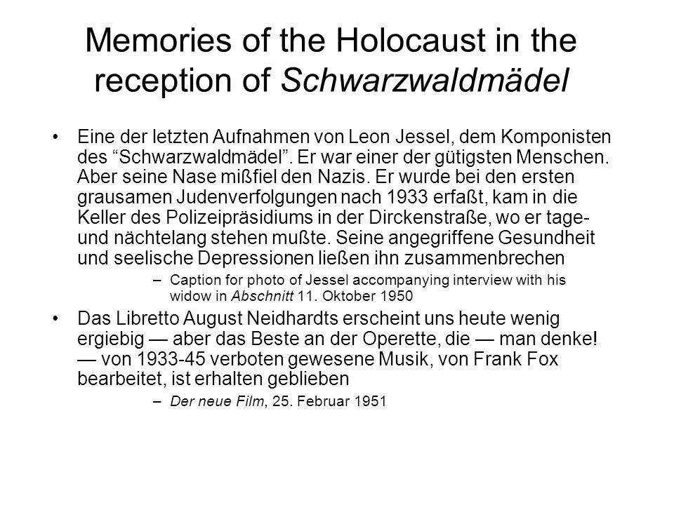 Memories of the Holocaust in the reception of Schwarzwaldmädel Eine der letzten Aufnahmen von Leon Jessel, dem Komponisten des Schwarzwaldmädel.