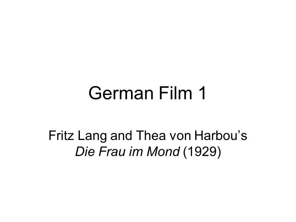 German Film 1 Fritz Lang and Thea von Harbous Die Frau im Mond (1929)