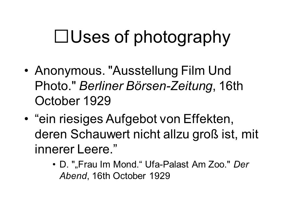 Uses of photography Anonymous.